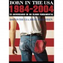 POSTER PROMOCIONAL 20 AÑOS BORN IN THE USA - 1984-2004 - ESPAÑA - GIGANTE