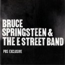 PBS EXCLUSIVE - BRUCE SPRINGSTEEN & THE E STREET BAND (2005) USA