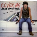 """COVER ME / JERSEY GIRL (LIVE) - 7"""" PS USA 1984"""