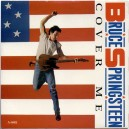 """COVER ME / JERSEY GIRL (LIVE) - 7"""" PS UK 1984"""