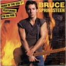 """I'M ON FIRE / BORN IN THE USA - 7"""" PS UK 1985"""