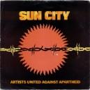 "SUN CITY / NOT SO FAR AWAY (DUB VERSION) - 7"" PS UK 1985"