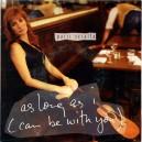 """AS LONG AS I (CAN BE WITH YOU) - PATTI SCIALFA - 7"""" PS PROMO ESPAÑA 1993"""