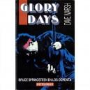 LIBRO GLORY DAYS - BRUCE SPRINGSTEEN EN LOS OCHENTA - Por DAVE MARSCH - España - 1988 - En castellano