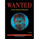 WANTED - THE BRUCE SPRINGSTEEN BOOTLEG GUIDE VOL.1