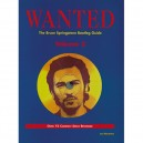 WANTED - THE BRUCE SPRINGSTEEN BOOTLEG GUIDE VOL.2