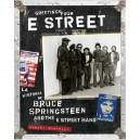 GREETINGS FROM E STREET. LA HISTORIA DE BRUCE SPRINGSTEEN AND THE E STREET BAND