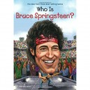 WHO IS BRUCE SPRINGSTEEN? - POR STEPHANIE SABOL