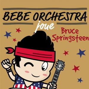 http://tiendastonepony.com/2145-4357-thickbox/cd-bebe-orchestra-joue-bruce-springsteen.jpg