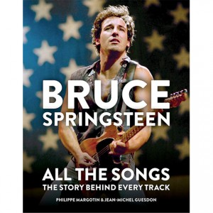http://tiendastonepony.com/2716-5766-thickbox/libro-bruce-springsteen-all-the-songs-the-story-behind-every-track-por-philippe-margotin-y-jean-michel-guesdon-672-paginas.jpg
