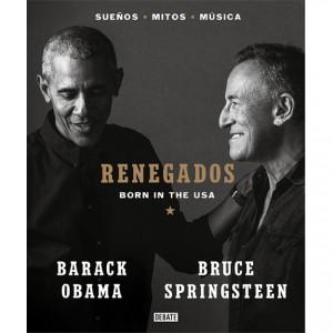 https://tiendastonepony.com/2905-6233-thickbox/renegados-born-in-the-usa-por-barack-obama-y-bruce-springsteen-en-espanol-336-paginas.jpg