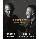 RENEGATS: BORN IN THE USA - por BARACK OBAMA Y BRUCE SPRINGSTEEN - EN CATALÀ - 336 PAGINAS