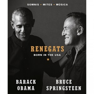 https://tiendastonepony.com/2908-6251-thickbox/renegats-born-in-the-usa-por-barack-obama-y-bruce-springsteen-en-catala-336-paginas.jpg