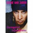 UNREQUITED INFATUATIONS: - por STEVIE VAN ZANDT - MEMORIAS EN INGLES - 416 PAGINAS